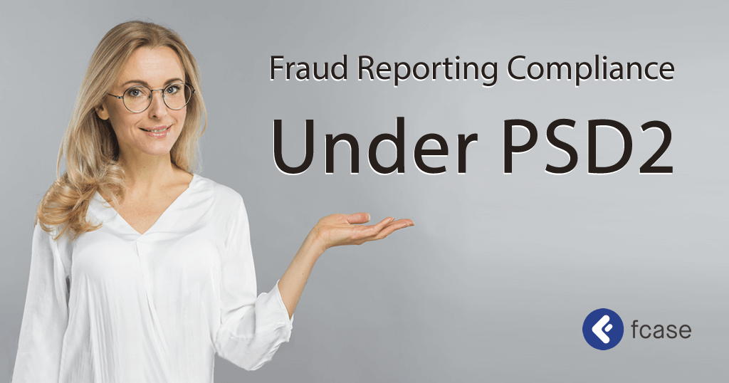 Fraud Reporting Compliance Under PSD2