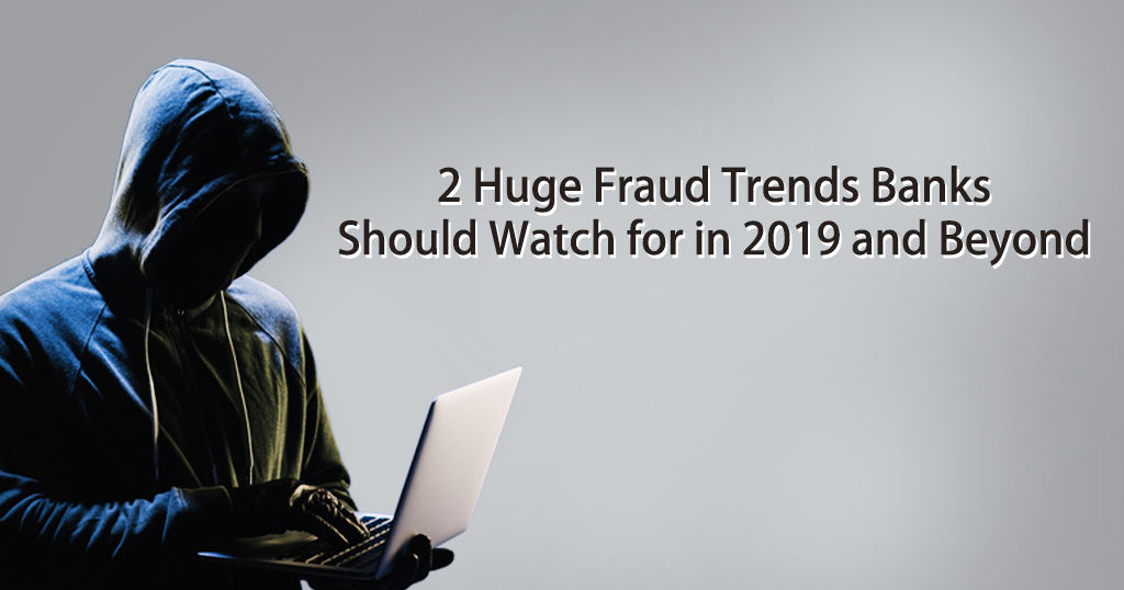 fraud trends banks